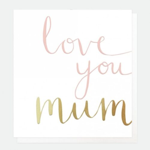 caroline-gardner-calligraphy-love-you-mum-card-p22033-59953_medium